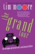 The Grand Tour - The European Adventure of a Continental Drifter (Tim Moore), kirja
