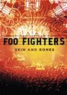 Foo Fighters - Skin and Bones, elokuva