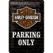 Harley Davidson Parking Only Kilpi 20x30cm