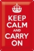 Keep Calm And Carry On Kilpi 20x30cm