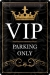 VIP Parking Only Kilpi 20x30cm