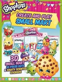 Shopkins Create and Play Small Mart, kirja