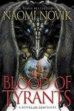 Blood of Tyrants (Naomi Novik), kirja