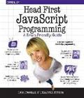Head First JavaScript Programming (Eric T Morrison Elisabeth Robson), kirja