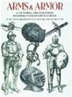 Arms and Armor: A Pictorial Archive from Nineteenth-Century Sources, kirja