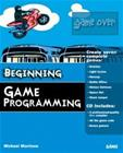 Beginning Game Programming (Michael Morrison), kirja