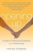 Opening Up - A Guide to Creating and Sustaining Open Relationships (Tristan Taormino), kirja