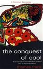 The Conquest of Cool - Business Culture, Counterculture and the Rise of Hip Consumerism (Thomas Frank), kirja