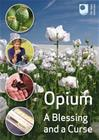 Open University: Opium - A Blessing and a Curse, elokuva