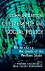 Communication, Citizenship, and Social Policy, kirja