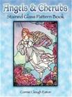Angels and Cherubs Stained Glass Pattern Book (Connie Clough Eaton), kirja