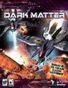 Dark Matter, PC-peli