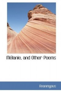 Mlanie, and Other Poems (Anonmyous), kirja