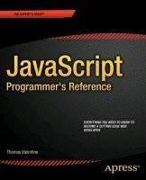 JavaScript Programmer's Reference (Thomas Valentine Jonathan Reid), kirja