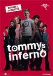 Tommys inferno, elokuva