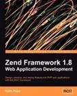 Zend Framework 1.8 Web Application Development (Keith Pope), kirja 9781847194220