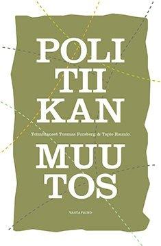 Politiikan muutos (Tuomas Forsberg), kirja