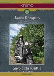 Savolaista rulettia (Katajisto Janne), kirja