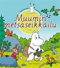 Muumin metsäseikkailu. Muumipeikon leikkikoulu 3 (Korolainen, Tuula - Torvinen, Kimmo ), kirja