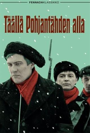 Pohjantähden Alla Elokuva
