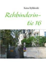 Rehbinderintie 16 (Kaisa Kyläkoski), kirja