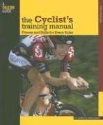 Cyclist's Training Manual - Fitness and Skills for Every Rider (Andrews, Guy Doughty, Simon), kirja