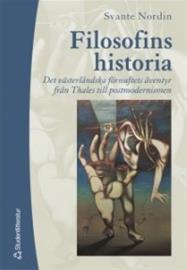 Filosofins historia : Det västerländska förnuftets äventyr från Thales till postmodernismen (Svante Nordin), kirja