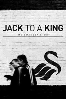 Jack to a King - The Swansea Story - Copper Edition, elokuva
