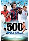 500 Upeaa Maalia, elokuva
