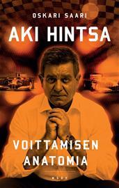 Aki Hintsa - Voittamisen anatomia (Oskari Saari), kirja