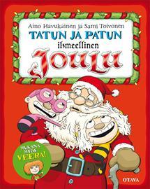 Tatun ja Patun ihmeellinen joulu (Aino Havukainen Sami Toivonen), kirja