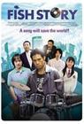 Fish Story (2009), elokuva