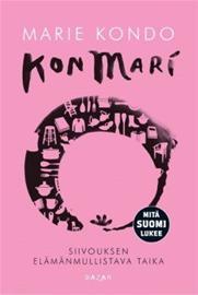 KonMari : siivouksen elämänmullistava taika (Marie Kondo Päivi Rekiaro (suom.)), kirja