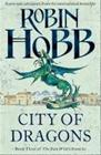 The Rain Wild Chronicles 03. City of Dragons (Robin Hobb), kirja