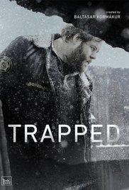 Loukussa: Kausi 1 (Trapped, 2015), TV-sarja