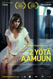 2 yötä aamuun (2015), elokuva