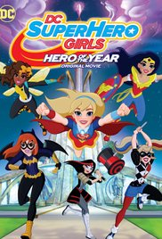 DC Super Hero Girls: Hero of the Year (2016), elokuva