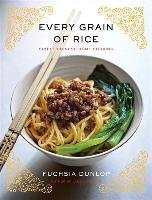 Every Grain of Rice: Simple Chinese Home Cooking (Fuchsia Dunlop), kirja
