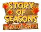 Story of Seasons: Trio of Towns, Nintendo 3DS -peli