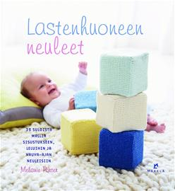 Lastenhuoneen neuleet : 35 suloista mallia sisustukseen, leluihin ja vauva-ajan neuleisiin (Melanie Porter), kirja