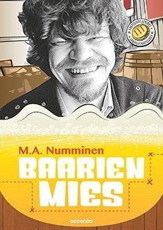 Baarien mies : 30-vuotisjuhlapainos (M. A. Numminen), kirja