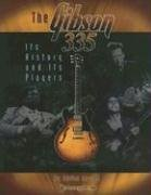 The Gibson 335: Its History and Its Players (Adrian Ingram), kirja