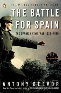 The Battle for Spain: The Spanish Civil War 1936-1939 (Antony Beevor), kirja