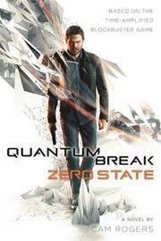 Quantum Break: Zero State (Cam Rogers), kirja