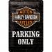 Harley Davidson Parking Only Kilpi 20x30cm
