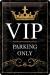VIP Parking Only Kilpi 20x30cm