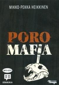 Poromafia (Mikko-Pekka Heikkinen), kirja