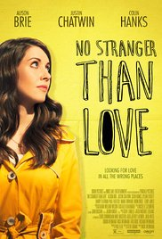 No Stranger Than Love (2015), elokuva