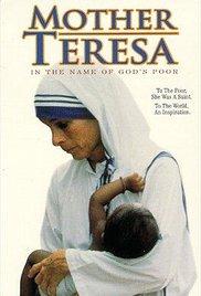 Mother Teresa: In the Name of God's Poor (1997), elokuva