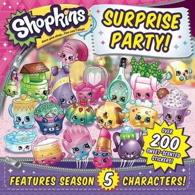 Shopkins Surprise Party! (Sizzle Press), kirja